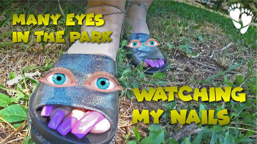 ? Many Eyes in the Park watching my LONG TOENAILS