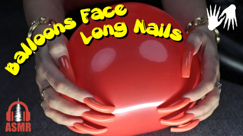 ASMR 🎧 Balloons Face with Long Nails (tapping, scratching)