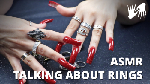 🗣️ ASMR talking about my 💍 Rings - LONG NAILS