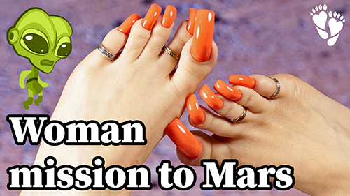 🚀 Woman mission to Mars 🪐 LONG TOENAILS