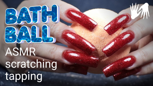 Fabric SCRATCHING ☀️ Bath Ball SCRATCHING ☀️ Long Nails + Oil Massage